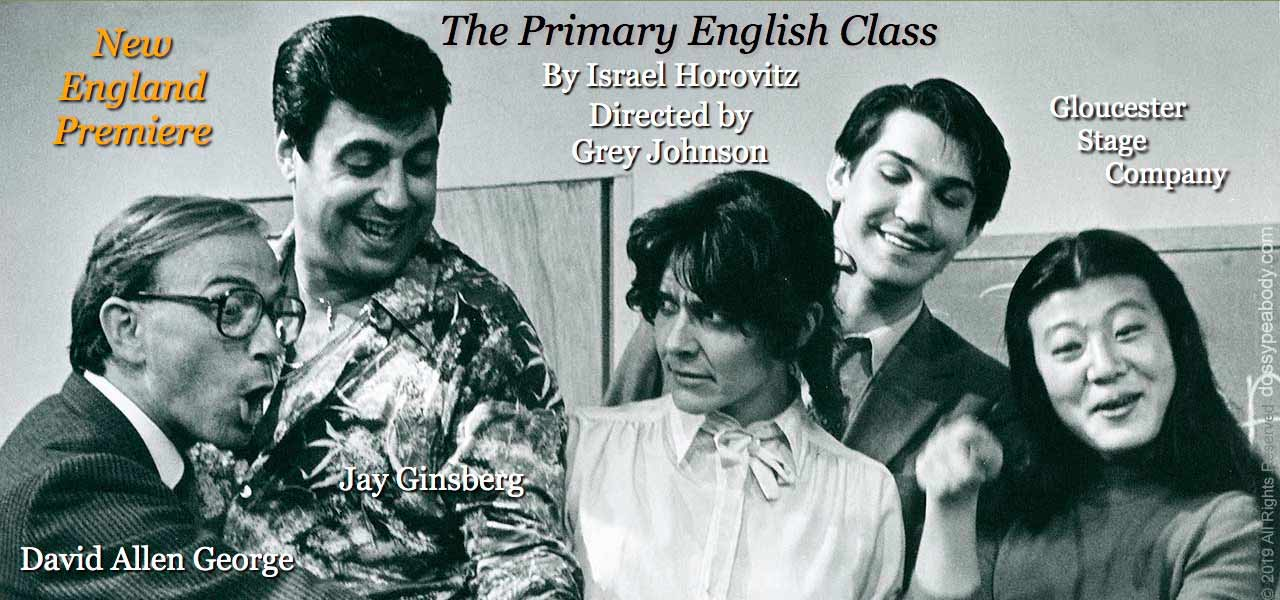 """""""The Primary English Class"""" written by Israel Horovitz, directed by Grey Johnson, with David Allen George and Jay Ginsburg at the Gloucester Stage Company"""