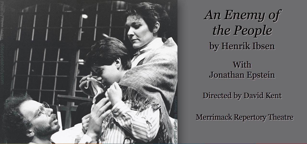 "Jonathan Epstein, Dossy Peabody, Henrik Iben, ""An Enemy of the People"", David Kent, Merrimack Repertory Theatre"