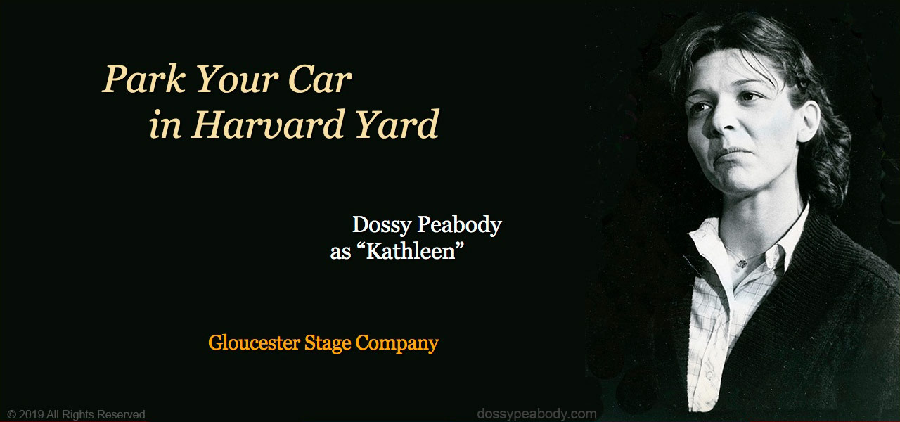 """Dossy Peabody,Gloucester Stage Company,Israel Horovitz, """"Park Your Car in Harvard Yard"""