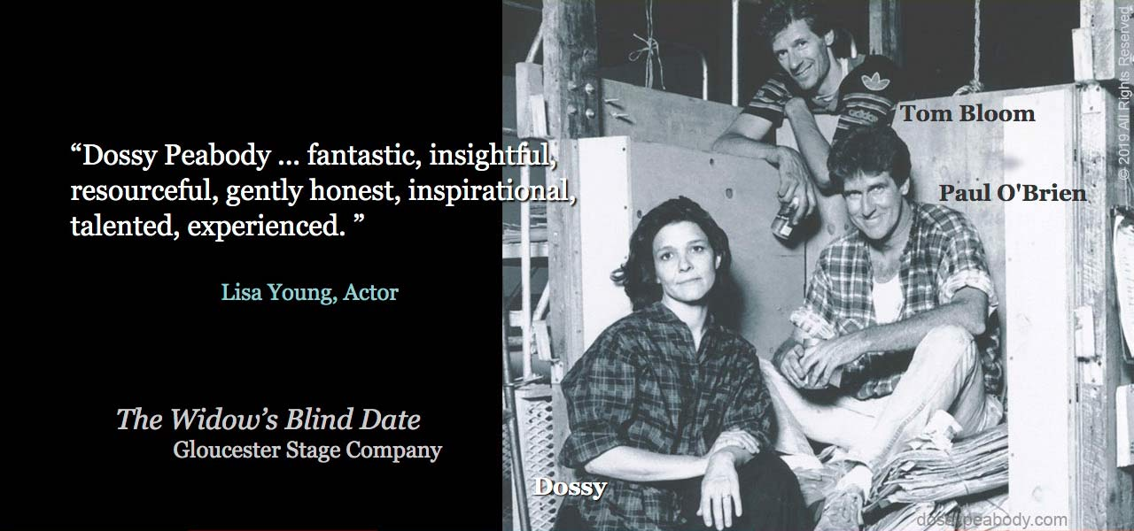 """""""The Widow's Blind Date"""" directed and written by Israel Horovitz, Gloucester Stage Company, Tom Bloom, Paul O'Brien, and Dossy Peabody"""
